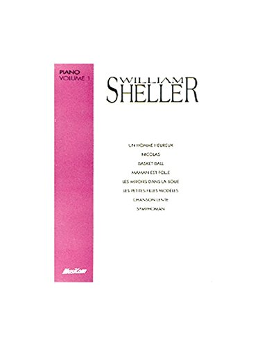 William sheller : Album piano vol 1