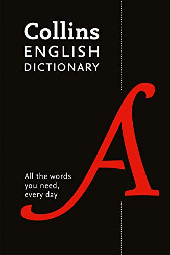 Collins English Dictionary Paperback edition: All the words you need, every day (English Edition)