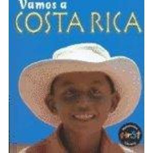 Costa Rica = Costa Rica (Vamos a/A Visit To, (Spanish).)