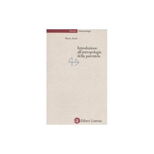 Introduzione All'antropologia Della Parentela