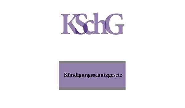 Kündigungsschutzgesetz Kschg Deutschland Ebook Juristischen