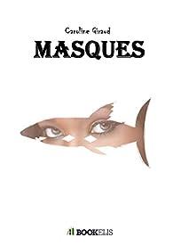 Masques par Caroline Giraud