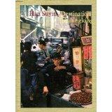 Han Suyin. Destination Tchoungking : EDestination Chungkinge, récit traduit de l'anglais par Daria Olivier. Avec des images de la Chine par Brian Brake