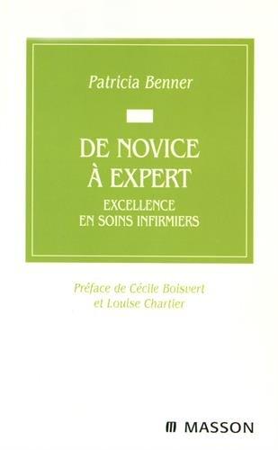 De novice à expert : Excellence en soins infirmiers par Patricia Benner