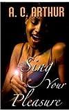Sing Your Pleasure (Thorndike African-American)