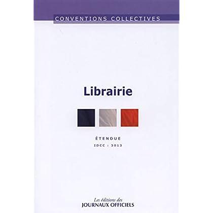 Librairie - Etendue - Nouveau texte -  brochure n° 3252 - Idcc 3013 - 12ème édition