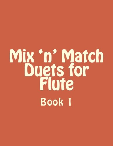 Mix 'n' Match Duets for Flute: Book 1 Reed & Amp