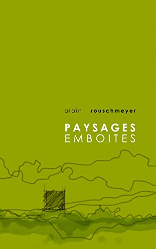 PAYSAGES EMBOITES