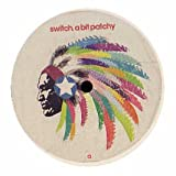 Switch / A Bit Patchy