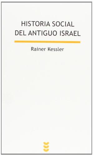 Historia Social del Antiguo Israel (Biblioteca de Estudios Bíblicos)