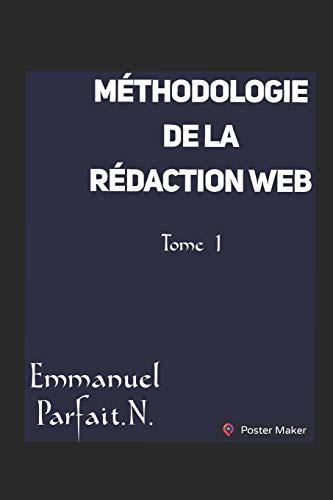 Méthodologie de la rédaction web par Parfait Emmanuel Nguele