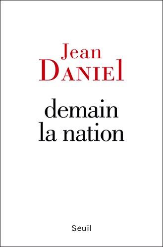 Demain la nation (H.C. ESSAIS) par Jean Daniel