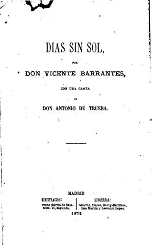 Dias Sin Sol por Vicente Barrantes