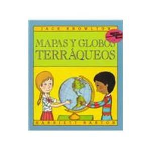 Mapas Y Globos Terraqueos/Maps And Globes (Reading Rainbow Book) por Jack Knowlton