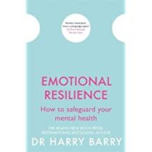 Emotional Resilience: How to safeguard your mental health (The Flag Series)