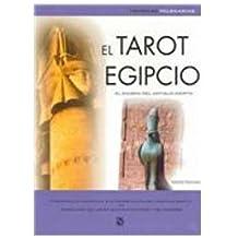 El tarot Egipcio/ The Egyptian Tarot (Tecnicas Milenarias / Millenial Techniques)