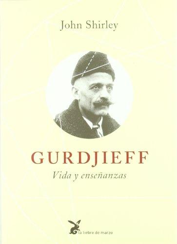 Gurdjieff - vida y enseñanzas (Biblioteca Sabiduria Interior)
