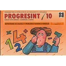 Progresint. 10. Estrategias de calculo y problemas numerico verbales