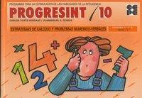 Progresint. 10. Estrategias de calculo y problemas numerico verbales por Carlos Yuste
