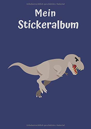 Mein Stickeralbum: Motiv Dino | Blanko | Permanent | DIN A4 | 30 Seiten | Geschenkidee -