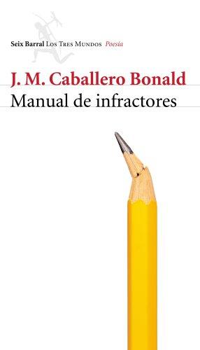 Manual de infractores por J. M. Caballero Bonald