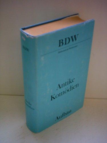 Antike Komödien. Aristophanes, Menander, Plautus, Terenz.
