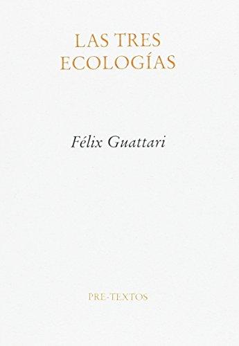 Las Tres Ecologias
