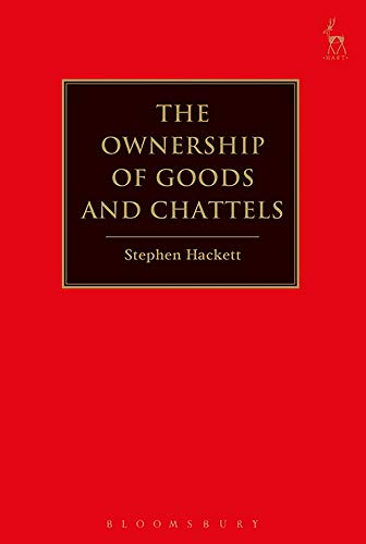 Ownership of Goods and Chattels