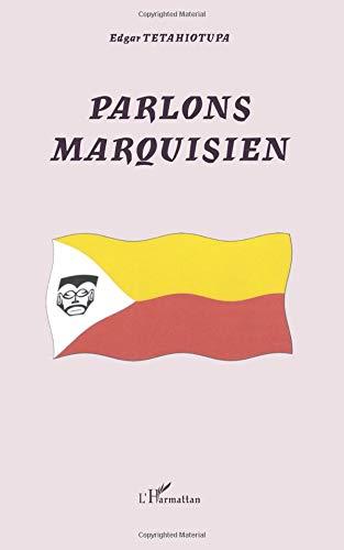 Parlons marquisien par Edgar Tetahiotupa