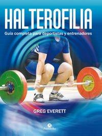Halterofilia (Deportes) por Greg Everett