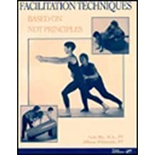 Facilitation Techniques Based on Ndt Principles by Lois Bly (1999-05-03)