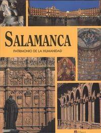 Salamanca, patrimonio de la humanidad