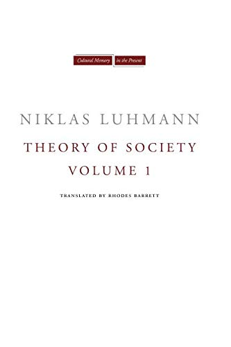 Theory of Society, Volume 1 (Cultural Memory in the Present)