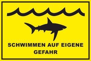 Schwimmer / Angeln Schild -195s- Vorsicht Haie 29,5cm * 20cm * 2mm, mit 4 Eckenbohrungen (3mm) inkl. 4 Schrauben