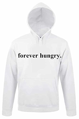forever-hungry-awesome-food-funny-design-quote-pullover-men-women-uomo-donna-unisex-white-hoodie