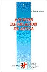 Apuntes de Relación de Ayuda, Colección Cuadernos Humanización de la Salud por José Carlos Bermejo Higuera
