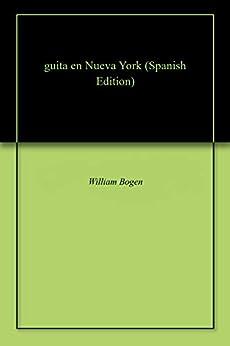 William Bogen - guita en Nueva York