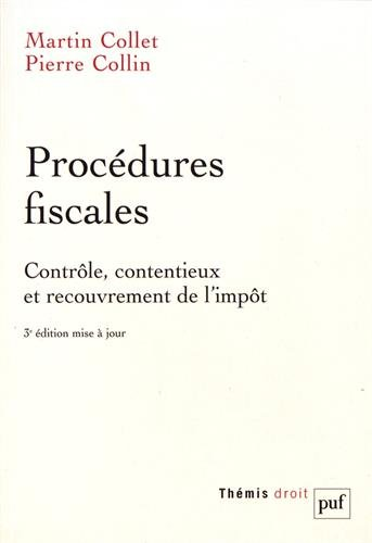 Procédures fiscales (3ed) (Thémis Droit)
