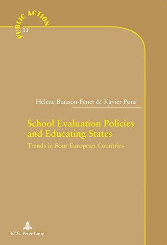 School Evaluation Policies and Educating States: Trends in Four European Countries
