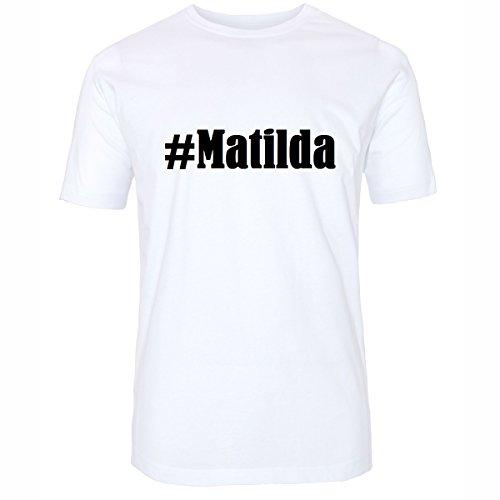 T-Shirt #Matilda Hashtag Raute für Damen Herren und Kinder ... in den Farben Schwarz und Weiss Weiß