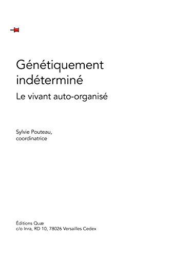 Couverture du livre Génétiquement indéterminé: Le vivant auto-organisé