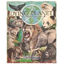 Dying Planet: The Extinction of Species (Discovering Earth Science Series) by Jon Erickson (1991-04-02)
