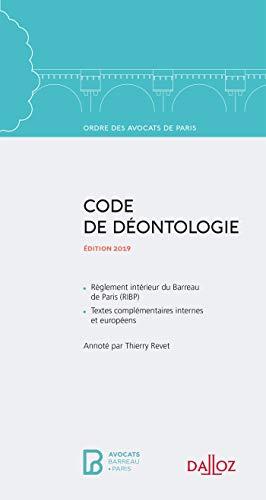 Code de déontologie - 8e éd.: Édition 2019 par Thierry Revet
