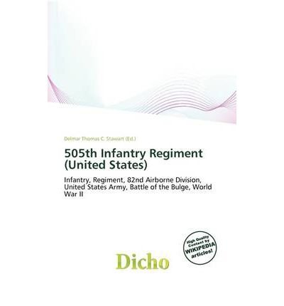 [ [ 505TH INFANTRY REGIMENT (UNITED STATES) BY(STAWART, DELMAR THOMAS C )](AUTHOR)[PAPERBACK]