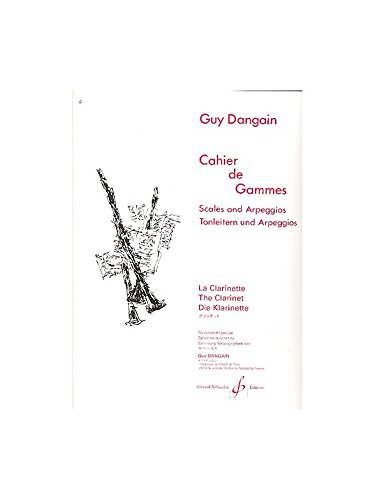 Guy Dangain: Cahier De Gammes. Partitions pour Clarinette