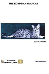 [(The Egyptian Mau Cat)] [By (author) Didier Hallepee] published on (September, 2009)