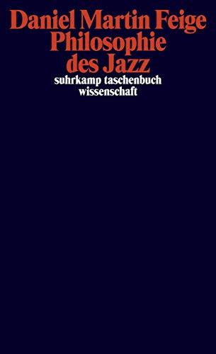 Philosophie des Jazz (suhrkamp taschenbuch wissenschaft)