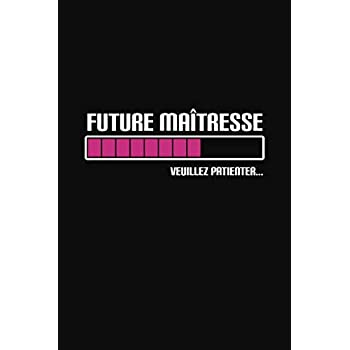 Future Maîtresse Veuillez Patienter...: Cadeau Maîtresse D'école