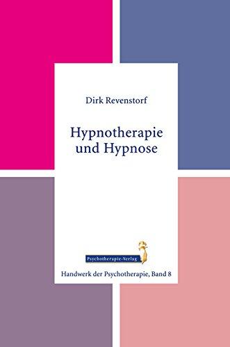 Hypnotherapie und Hypnose (Handwerk der Psychotherapie)