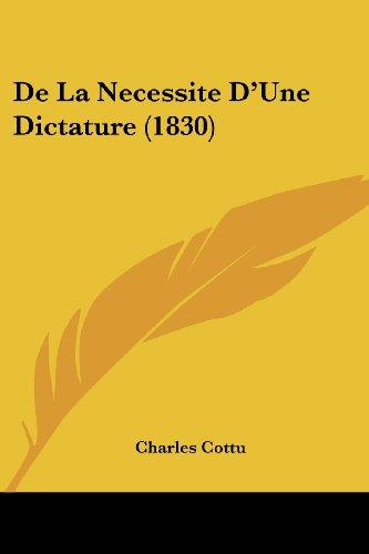 de La Necessite D'Une Dictature (1830)